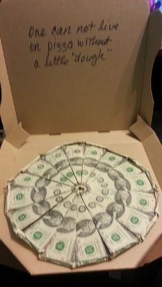 """Made with 2 dollar bills and an empty pizza box. 16 """" slices"""". Cost $24.00 cash. Box free. No gift card."""