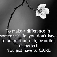 Genuinely and Sincerely.... CARE.