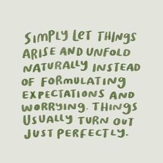 Quotes Sayings and Affirmations Let things arise Motivacional Quotes, Words Quotes, Sayings, Smart Quotes, Night Quotes, Daily Quotes, Wisdom Quotes, Pretty Words, Cool Words
