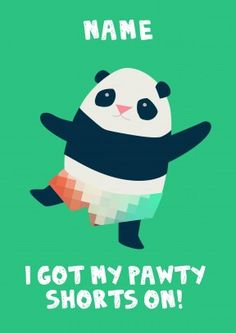 Pawty+Shorts+Panda+|+Birthday+Card+|+JA1044 Jolly Awesome for Scribbler