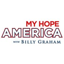My Hope With Billy Graham.. Culminating in November 2013, My Hope America is a series of videos designed to clearly present the Gospel with life-changing testimonies & powerful messages from Billy Graham. Share these programs with friends, family, and neighbors today.