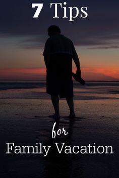7 Tips for Family Va