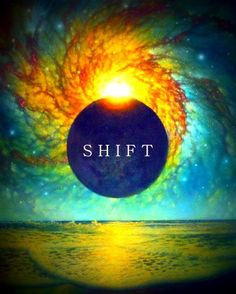 Shift. We Are Magnets for Miracles...