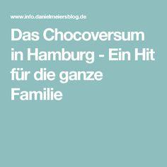 Das Chocoversum in Hamburg - Ein Hit für die ganze Familie