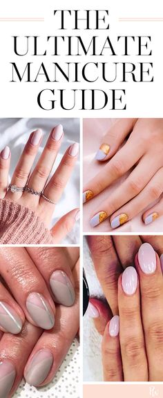 Your Official Guide to Every Kind of Manicure. #mani #manicures #nailart #nails