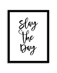 Free Printable Slay the Day Art from @chicfetti - easy wall art diy