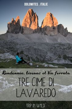 Tre Cime di Lavaredo : le plus beau paysage des Dolomites Rome, World Most Beautiful Place, Road Trip, Italian Lakes, Voyage Europe, Parcs, New Adventures, European Travel, Hiking Trails