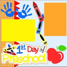 NEW 1st Day of Preschool 2page 12 X 12 Premade by MemoriesByDezyn, $12.95