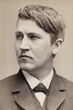 «I have not failed. I've just found 10,000 ways that won't work» Picture: young Thomas Edison. Born in Milan Ohio