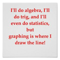 .For Valerie - a math joke!