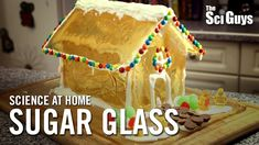 The Sci Guys: Science at Home - Sugar Glass Recipe