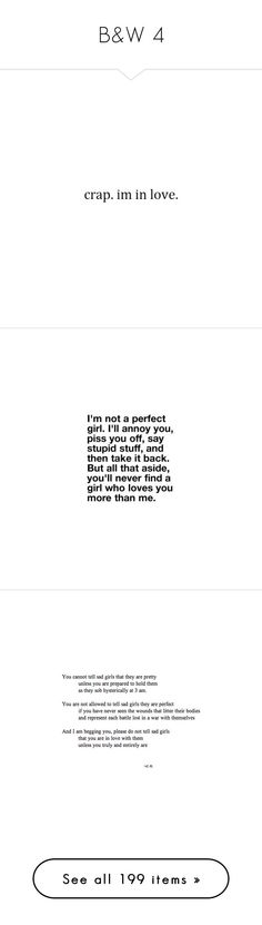 """""""B&W 4"""" by bakemona13 ❤ liked on Polyvore featuring words, quotes, text, fillers, backgrounds, phrases, effects, saying, other and phrase"""