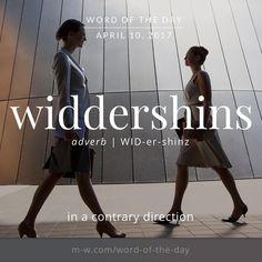 The #wordoftheday is widdershins. #merriamwebster #dictionary #language