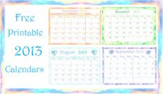 Free Printable 2013 Calendar with Watercolor http://www.embracinghome.com/free-printable-2013-calendar/