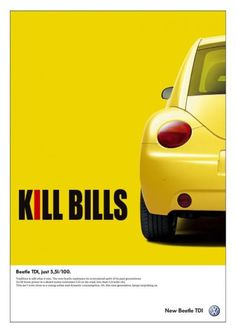 KILL BILLS, Volkswagen New Beetle Tdi, DDB Lisbon, Volkswagen, Print, Outdoor, Ads