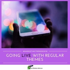 #MarketingTrends2018 - Going LIVE with Regular Themes  Read more: http://thesocialpro.blogspot.com/2018/01/marketingtrends2018-going-live-with.html