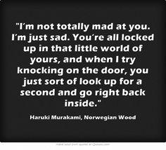 Haruki Murakami, Norwegian Wood // I do this sometimes... /: