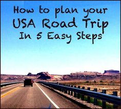 How to plan you USA Road Trip in 5 Easy Steps #roadtrip #usa Road Trip Usa, North America, Mexico, Canada, How To Plan, Easy, Travel, Viajes, Destinations