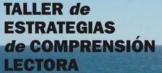 TALLER DE ESTRATEGIAS DE COMPRENSIÓN LECTORA