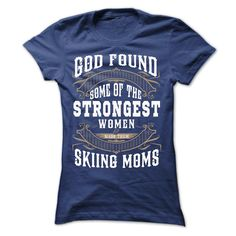 God Found Skiing Mom T-Shirt