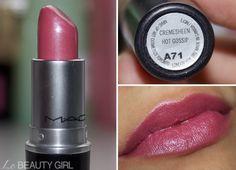 MAC: Hot Gossip lipstick. SO gorgeous.