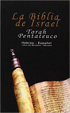 La Biblia de Israel: Torah Pentateuco: Hebreo - Español : Libro de Bereshít - Génesis (Spanish Edition): Uri Trajtmann, Yoram Rovner: 9789562913348: Amazon.com: Books Israel, Torah, Spanish, Amazon, Texts, Goal, Gift, Bible, Enabling