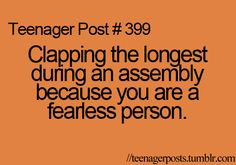 I DO IT ALL THE TIME!!!! I even clap when someone says something like bad news. lol