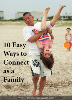 10 Easy Ways to Connect as a Family