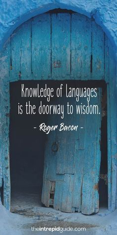 42 Awesome Inspirational Quotes for Language Learners Inspirational quotes for language learners – Roger Bacon Best Inspirational Quotes, New Quotes, Wisdom Quotes, Life Quotes, Funny Quotes, Spanish Quotes, English Quotes, Study Abroad Quotes, Good Tattoo Quotes