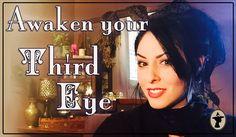 How to Awaken Your Third Eye ~ The White Witch Parlour