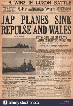Stock Photo - 1941 The Sun (New York, USA) front page Japanese planes sink British battleships HMS Repulse and HMS Prince of Wales Newspaper Front Pages, Vintage Newspaper, Hms Prince Of Wales, Sun News, Newspaper Headlines, Naval History, Military Diorama, Time Photo, Royal Navy