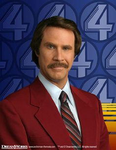 Will Ferrell. Genius. And if you disagree I will fight you.