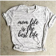 Mom Life Is the Best Life Shirt Pregnancy Announcement Shirt Mom Life... ($25) ❤ liked on Polyvore featuring tops, silver, tanks, women's clothing, white shirt, white crew neck shirt, unisex shirts, crew-neck shirts and white top