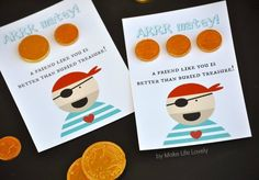 Arrr Matey Printable Pirate Valentines: these valentines are so precious! Dress them up with chocolate gold coins for a fabulous and delicious homemade valentine.