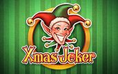 Play Xmas Joker slots. Anytime of the year is a good time to play Xmas Joker, which is a slot machine game with a Xmas theme.