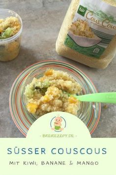 Sweet couscous baby porridge with kiwi, banana and Süßer Couscous Babybrei mit Kiwi, Banane und Mango Couscous fruit salad with mango, kiwi and banana – a delicious snack not only as complementary food for babies and toddlers: www.