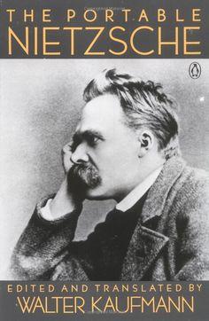The Portable Nietzsche | Friedrich Nietzsche; Walter Kaufmann