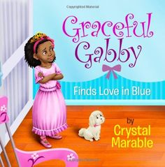 """Ages 4 and up - Graceful Gabby is excited about her new room, but she's disappointed that everything in her new room is not """"pinky"""" perfect. Come along with Graceful Gabby as she learns about the Fruit of the Spirit. With the help of her Grand Ma-Ma, Graceful Gabby learns to..."""