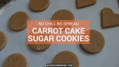 These are no chill, no spread, Carrot Cake Sugar Cookies and they're SO good! My Customizable Royal Icing flavored with Cream Cheese extract tops these off wonderfully! Cut Out Cookie Recipe, Cut Out Cookies, Sugar Cookies Recipe, Iced Cookies, No Spread Sugar Cookie Recipe, Frozen Cookies, Homemade Cookies, Cookie Flavors, Cookie Recipes