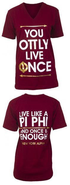 Pi Phi YOLO shirt #piphi #pibetaphi