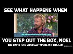 See What Happens When You Step Out The Box, Noel - The David Icke Videocast/Podcast trailer