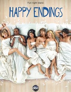 Happy Endings Everyone has to watch this show. It's probably the most underrated show on TV. It's like New Girl without annoying Zooey.
