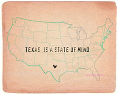texas is a state of mind.