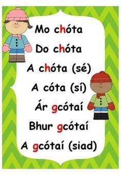 An Aidiacht Shealbhach (Gaeilge) mo, do. Irish Language, Speaking In Tongues, 5th Class, Irish Culture, Sayings And Phrases, Primary Teaching, Irish Blessing, Love, Writing