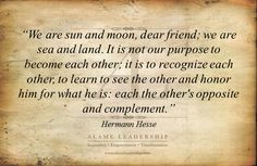 Herman Hesse - beautiful words about accepting others, even if we do not understand them.