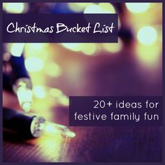 Christmas Bucket List from Creative Playhouse