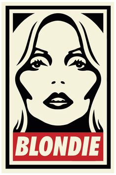 Blondie aka Debbie Harry, by Shepard Fairey, art illustration.