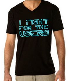 I like Tron. A lot. Was that not clear..? V NECK I Fight for the Users TRON LEGACY  Men's and by BrandByYou