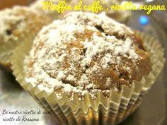 Muffin al caffè, ricetta vegana La ricetta che vi presento oggi l'ho preparata e studiata per la mia amica Rosaria. La ricetta è vegana perchè non ha uova, non ha latte, non ha burro, insomma non ha nulla che possa provenire da animali. Saporiti, semplici e da utilizzare anche come base per dei cupcake. Vediamo insieme come ho fatto i miei Muffin al caffè, ricetta vegana