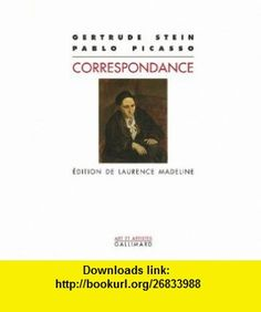 Correspondance (French Edition) (9782070770700) Gertrude Stein , ISBN-10: 2070770702  , ISBN-13: 978-2070770700 ,  , tutorials , pdf , ebook , torrent , downloads , rapidshare , filesonic , hotfile , megaupload , fileserve